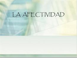 LA AFECTIVIDAD - Portal Académico del CCH