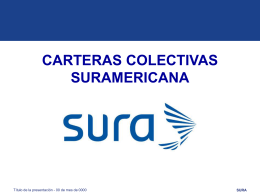 carteras colectivas suramericana