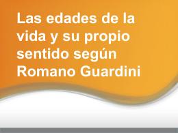 Las edades de la vida y su propio sentido según Romano Guardini