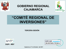 Tercera presentación del CRI - Gobierno Regional de Cajamarca