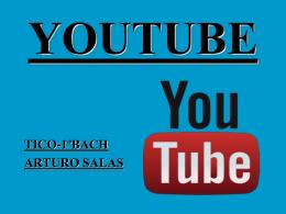 Arturo - YouTUBE - TICO