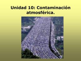 Unidad 10: Contaminación atmosférica.