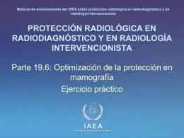 19. Optimización de la protección en mamografía: Parte 6