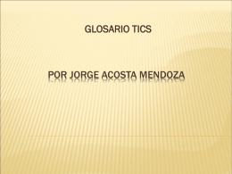 Por Jorge ACOSTA MENDOZA