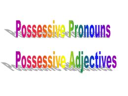 3-Pronombres posesivos
