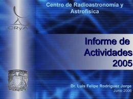 Informe 2005 - Centro de Radioastronomía y Astrofísica