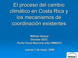 El proceso del cambio climátio en Costa Rica y los
