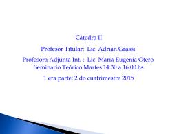 Seminario Teórico Martes 14:30 a 16:00 hs (1 era parte)