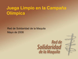 Play Fair 2008 Campaign - Red de Solidaridad de la Maquila