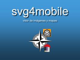 svg4mobile lee ficheros que cumplan el estándar de SVG y los pinta