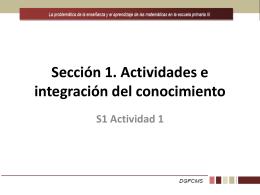 Sección 1. Actividades e integración del conocimiento S1 Actividad