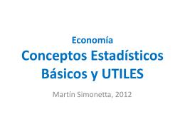 Economía Conceptos Estadísticos Básicos y UTILES