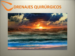 DRENAJES QUIRÚRGICOS - Over-blog