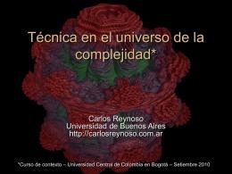 Técnica en el universo de la complejidad