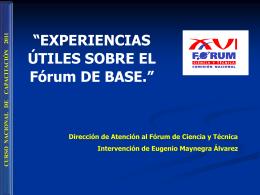 EXPERIENCIAS ÚTILES SOBRE EL Fórum DE BASE.