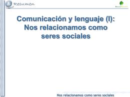 Tema 1. Nos relacionamos como seres sociales
