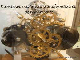 Elementos mecánicos transformadores de movimiento y de unión
