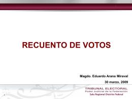 recuento de votos por órgano jurisdiccional