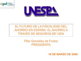 Ficalidad del ahorro 2006 - Instituto de Actuarios Españoles