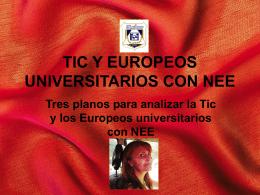 TIC Y EUROPEOS CON NEE