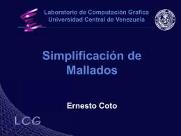 Simplificación de Mallados - Centro de Computación Gráfica