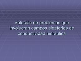 Solución de problemas que involucran campos aleatorios de