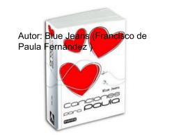 Autor: Blue Jeans (Francisco de Paula Fernández )
