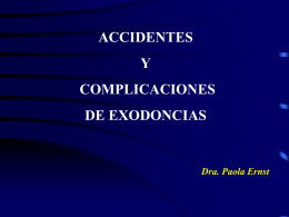 Accidentes y complicaciones de las exodoncias