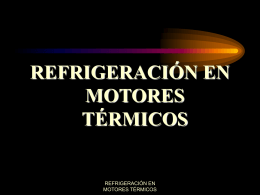 REFRIGERACIÓN EN MOTORES TÉRMICOS