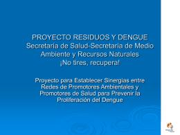 PROYECTO RESIDUOS Y DENGUE Secretaría de Salud