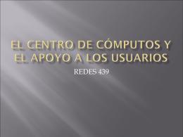 El Centro de Cómputos y el apoyo a los usuarios