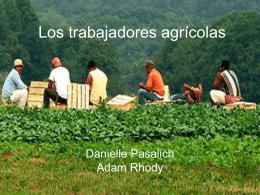 Los trabajadores agrícolas
