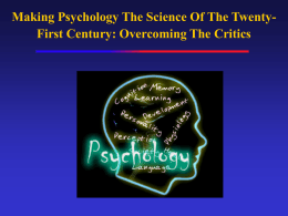 Psychology: The Science Of The 21st Century