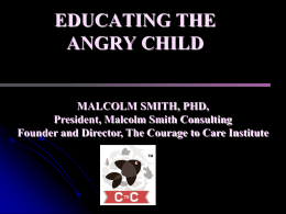 The Peaceful Intervention: Caring Safely for Angry Children and Youth