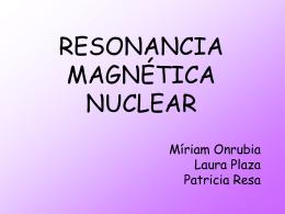 RESONÁNCIA MAGNÉTICA NUCLEAR