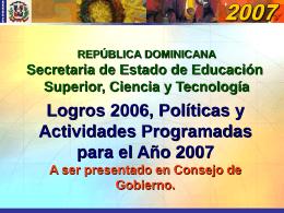 Políticas y Actividades Programadas para el Año 2007