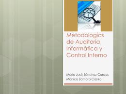 Metodologías de Auditoría Informática y Control Interno
