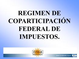 Régimen de Coparticipación de Impuestos.