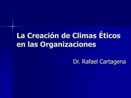 La Creación de Climas Éticos en las Organizaciones