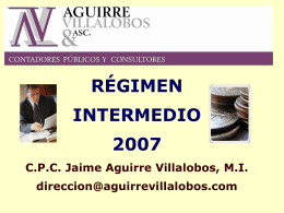 Regimen Intermedio 2007 - Aguirre Villalobos & Asc.