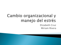 Cambio organizacional y manejo del estrés