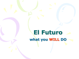 El Futuro what you WILL DO