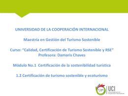 1.2 Certificación de turismo sostenible y ecoturismo