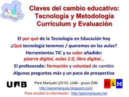 Tecnología y Metodología Currículum y Evaluación