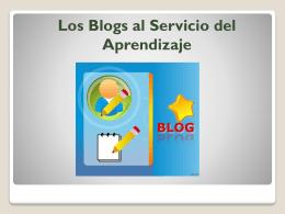 Los Blogs al Servicio del Aprendizaje