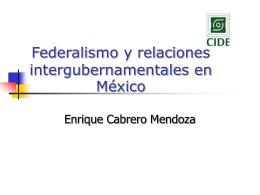 Enrique Cabrero Mendoza - Fortalecimiento Municipal, AC