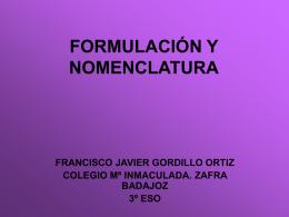FORMULACIÓN Y NOMENCLATURA