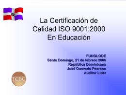La Certificación de Calidad ISO 9001:2000 En Educación