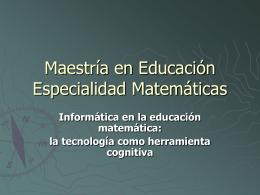 Maestría en Educación Especialidad Matemáticas
