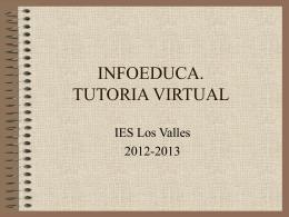 """infoeduca - ies """"los valles"""""""